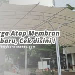 Harga Atap Membran per M2